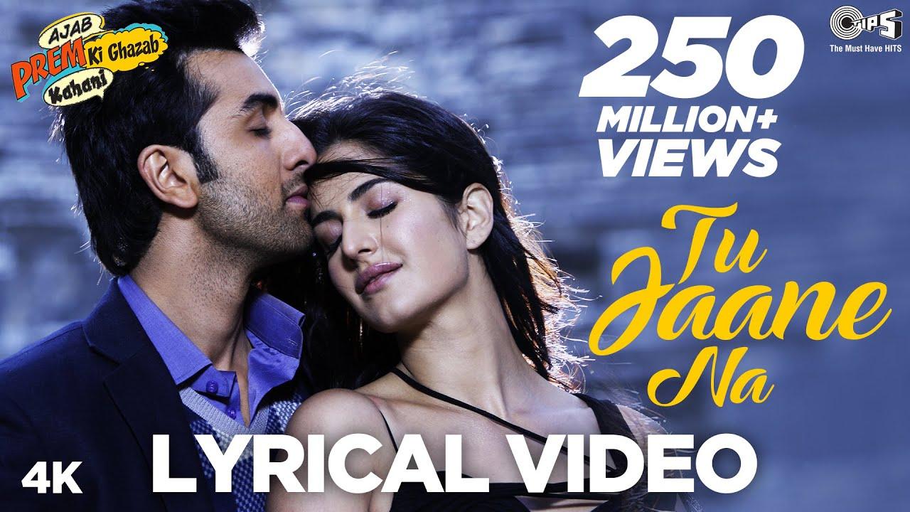 Tu Jaane Na Lyrics- Ajab Prem Ki Ghazab Kahani | Atif Aslam | Ranbir Kapoor, Katrina Kaif - Ghazab Lyrics