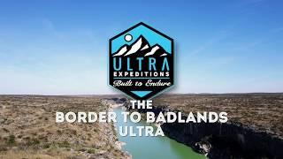 The Border To Badlands Ultra