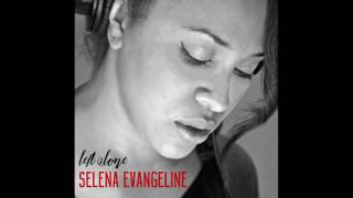 Selena Evangeline - If You Don't Know Me By Now - Slaight Music