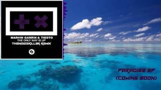Martin Garrix - The Only Way Is Up (REMIX)