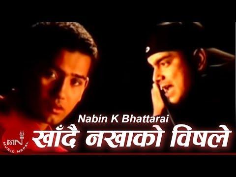 Nabin K Bhattarai | Khadai Nakhako
