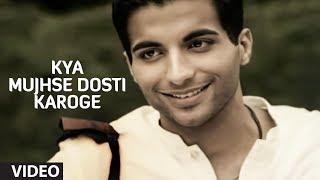 Kya Mujhse Dosti Karoge - Pankaj Udhas Best Songs