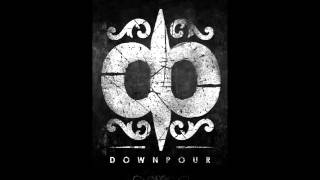 Downpour- Trial by Fire