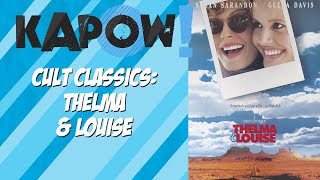 Cult Classics: Thelma & Louise