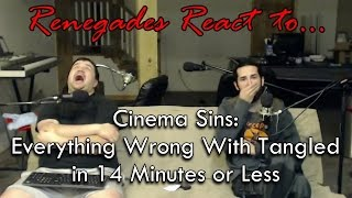 Renegades React To... Cinema Sins: Everything Wrong With Tangled In 14 Minutes Or Less