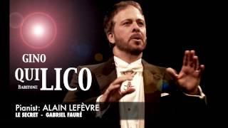 Gino Quilico - Fauré - Le Secret