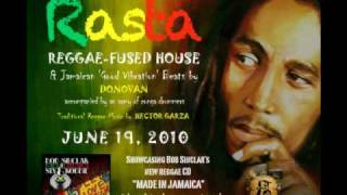 RASTA:  Reggae-Fused House Music by DJ DONOVAN featuring BOB MARLEY