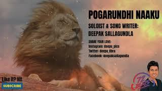 Pogarundhi Naaku (Official)   Telugu Original Song   Deepak Sallagundla