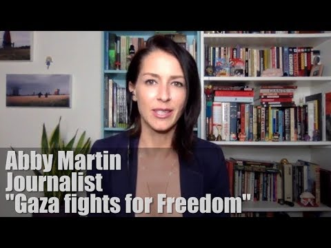 """Abby Martin Introduces Her Documentary - """"Gaza fights for Freedom"""""""