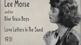 Lee Morse   Love Letters In The Sand 1931