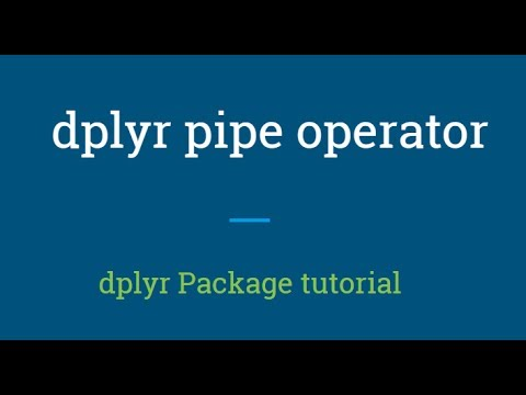 dplyr tutorial | how to use dplyr pipe operator | R Programming tutorial
