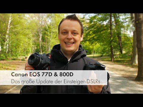 Canon EOS 77D & 800D   DSLR-Duett im Test und Vergleich [Deutsch]