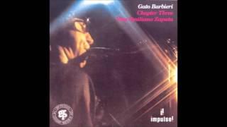 Gato Barbieri - 5.Cuando Vuelva a Tu Lado (What a Difference a Day Makes)