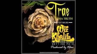 Trae Tha Truth Ft Wiz Khalifa - Gettin Paid (Prod. By Vdon)