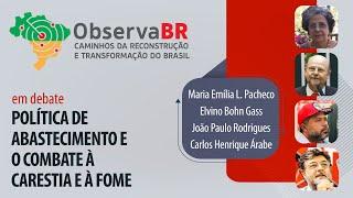 #AOVIVO | Política de abastecimento e o combate à carestia e à fome | Observa BR