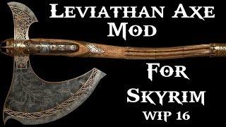 Skyrim - Leviathan Axe Mod WIP 16