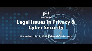 Legal Issues in Privacy & Cyber Security 2020 Session