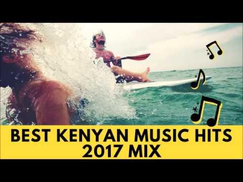 Kenyan Hits Mix 2017   Dj BlueFlame