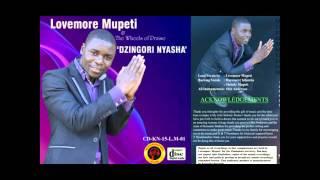 Lovemore Mupeti Dzingori-nyasha.mp3