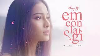 1 Hour | EM CÒN LẠI GÌ (#ECLG) - SARA LUU | Lyrics HD