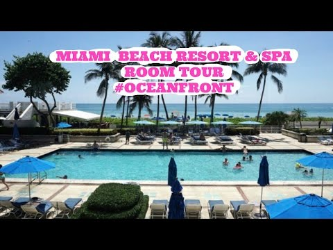 Miami Beach Resort & Spa *Room Tour* #OceanFront