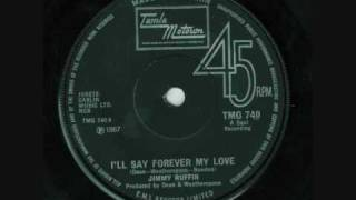 Jimmy Ruffin I'll Say Forever My Love
