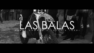 Video Suendad Las Balas de Dante Damage feat. Totoy El Frío y El Tarri