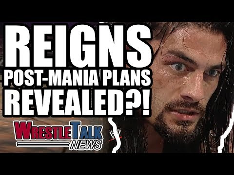 Roman Reigns Post-WrestleMania 34 Feud REVEALED?! | WrestleTalk News Feb. 2018