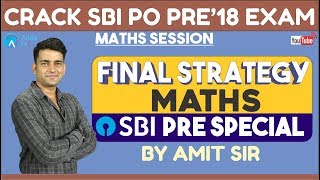SBI PRE | Final Strategy for Maths | SBI PRE SPECIAL | Amit sir