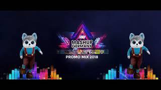 Mashup Germany   PROMO MIX 2018 (10YEARS)