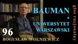 Bogusław Wolniewicz 96 BAUMAN a UNIWERSYTET WARSZAWSKI