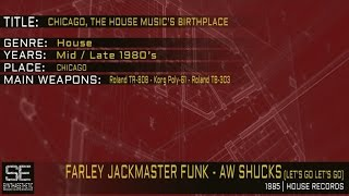Farley JackMaster Funk - Aw Shucks (Let's Go Let's Go) (House Records | 1985)