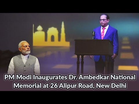 PM Modi Inaugurates Dr. Ambedkar National Memorial at 26 Alipur Road, New Delhi
