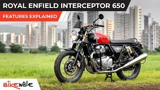 Royal Enfield Interceptor 650 | Features Explained | BikeWale