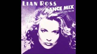 Lian Ross - Oh Won't You Tell Me (Dance Mix) (1987)