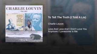 To Tell The Truth (I Told A Lie)