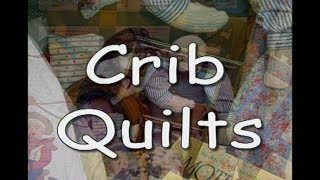 Crib Quilts With Eleanor Burns
