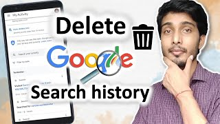 Google search history delete kaise kare | How to Clear Google Search History | 2021