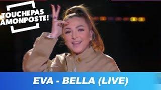 Eva   Bella (Live @TPMP)