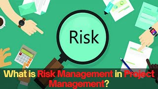 What is risk management in project management?