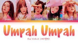 Red Velvet   Umpah Umpah (레드벨벳   음파음파) [Color Coded LyricsHanRomEng가사]