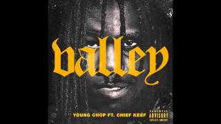 Chief Keef - Valley (Bass Boosted) (Prod. Young Chop)