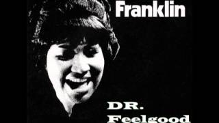 Aretha Franklin - Dr  Feelgood (Love Is A Serious Business)