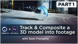 3D Tracking & Compositing Tutorial (After Effects & Cinema 4D) - Sean Frangella