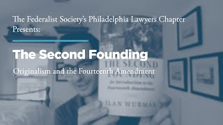 Click to play: The Second Founding: Originalism and the Fourteenth Amendment