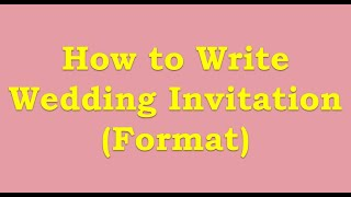 How to Write Wedding Invitation Format