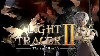 Light Tracer 2 ~The Two Worlds~ Gameplay
