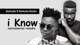 Sarkodie   I Know Ft. Reekado Banks (instrumental Remake)
