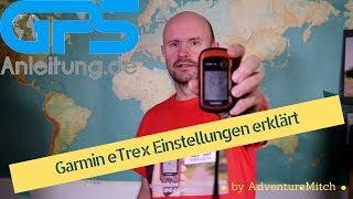 Garmin eTrex 10 20 30 Grundeinstellungen - meine bewährten Einstellungen für den Garmin eTrex