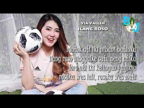 , title : 'Ilang Roso - Via Vallen (Lirik Lagu 2019)'